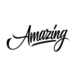 Handwritten word Amazing. Hand drawn lettering. Calligraphic element for your design. Vector illustration.