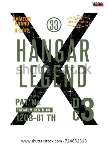 hangar legend writing typography, tee shirt graphics, slogan