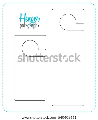 Hanger die cut. Empty shablon. Stamp Template. Vector black isolated circuit. hotel door hang tag signs. Line henger on white background. A leaflet on the door.  Stock fotó ©