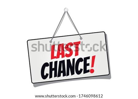 hanging sign last chance