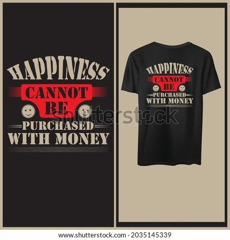 Happiness cannot be purchased with money t shirt design. Stock fotó ©