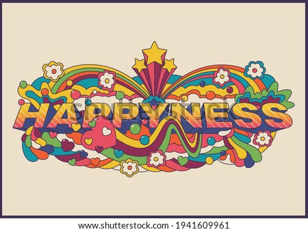 Happiness Psychedelic Art Hippie Style Abstract Illustration