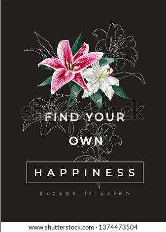happiness slogan with lily flower illustration