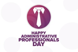 Happy Administrative Professionals Day. Holiday concept. Template for background, banner, card, poster with text inscription. Vector EPS10 illustration
