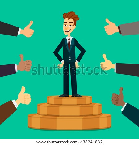 Happy and proud young businessman or manager on the podium with many thumbs up hands around him. Business compliment concept. EPS10 vector.