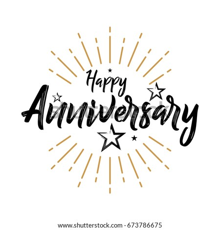 Happy Anniversary - Hand drawn lettering for greeting, invitation card. Celebrate