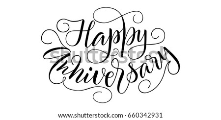 happy anniversary handwritten lettering isolated vector illustration on white background handwritten modern calligraphy