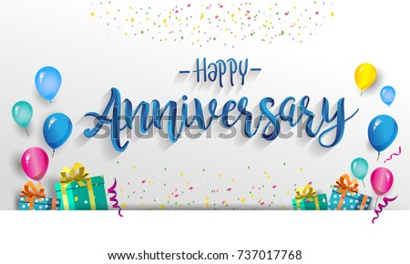 Happy Anniversary Typography Vector Design for Greeting Cards and Poster with Balloon, Confetti and Gift Box, Design Template for Birthday Celebration. Photo stock ©