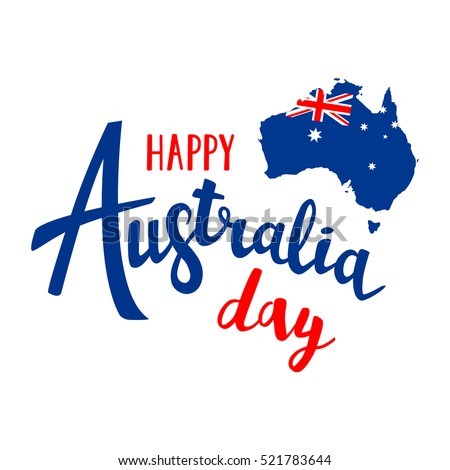 Happy Australia day lettering. Map of Australia with flag. Vector illustration