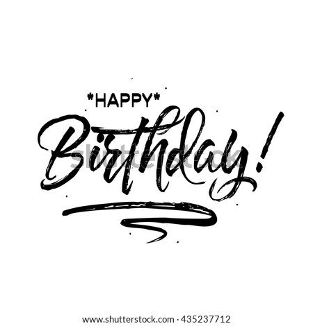 Happy Birthday. Beautiful greeting card poster with calligraphy black text word. Hand drawn design elements. Handwritten modern brush lettering on a white background isolated. Vector illustration Stock foto ©
