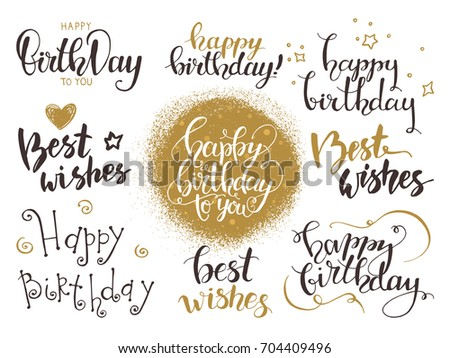 Happy birthday & Best wishes. Handwritten modern brush lettering made with ink. Design for congratulation card, party invitation, banner, poster, flyer templates, golden texture. Isolated vector set.