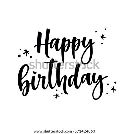 happy birthday brush script style hand lettering calligraphic phrase original drawn vector illustration