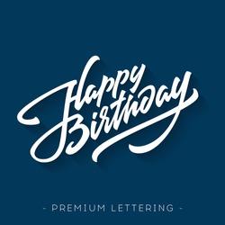Happy Birthday Brush Script Style Hand lettering. Retro Vintage Custom Typographic Composition . Original Hand Crafted Design. Calligraphic Phrase. Original Drawn Vector Illustration.