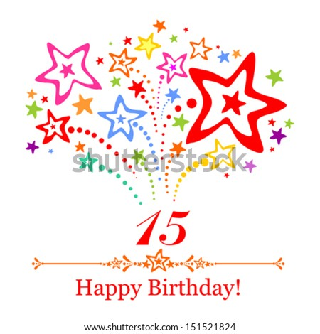 Happy birthday card Celebration background with number fifteen firework and place for your text Vector illustration