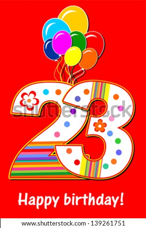 Background Happy Birthday Card Celebration Red With Number Twenty Three Balloon And Place For