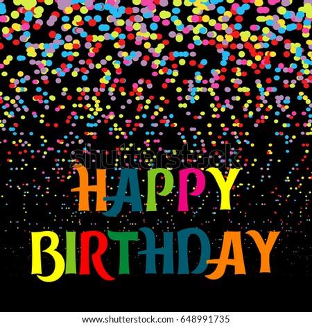 Happy Birthday Card Colorful Confetti On Black Background Ez Canvas
