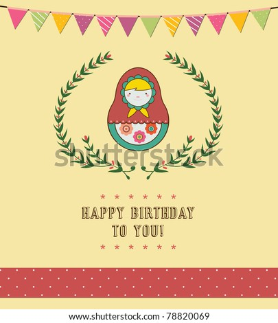 Russian Birthday Cards http://www.shutterstock.com/pic-78820069/stock-vector-happy-birthday-card-design-russian-doll-vector-illustration.html