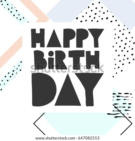Happy Birthday Card,  hand drawn design elements, gifts, wallpapers, web template, card, invitation