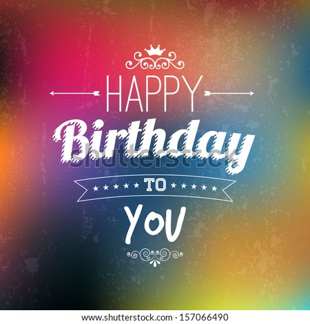 Happy Birthday card in colorful abstract background.