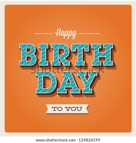 Happy birthday card Retro vintage Typography letters font type Editable for happy birthday party invitation Birthday cake Type font