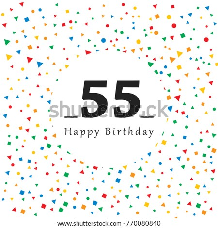 Happy 55 Birthday Card With Abstract Background Vector Illustration Simple Design