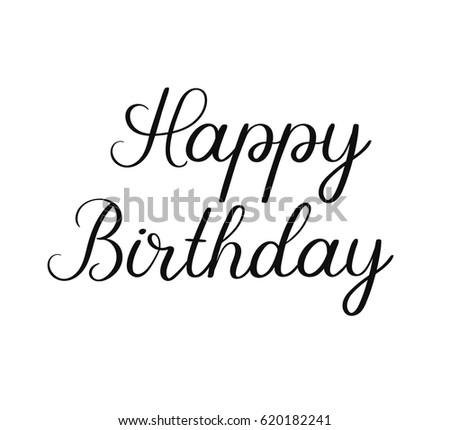 Happy Birthday Classic Calligraphy Inscription Handwritten Brush