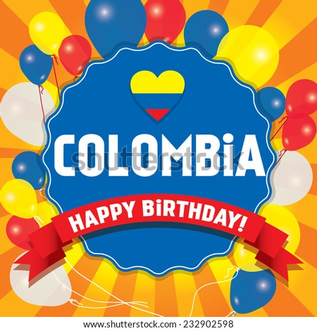 Happy Birthday Clombia - Happy Independence Day Vector illustration