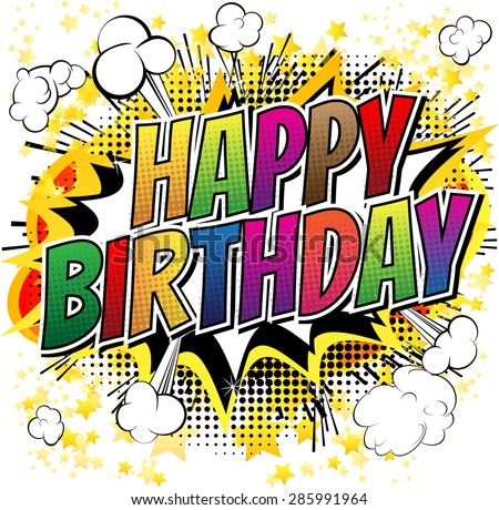 Happy Birthday - Comic book style card isolated on white background.