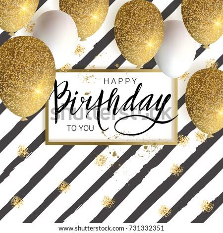 Happy birthday design.White and golden glitter balloons, calligraphy inscription. Vector illustration