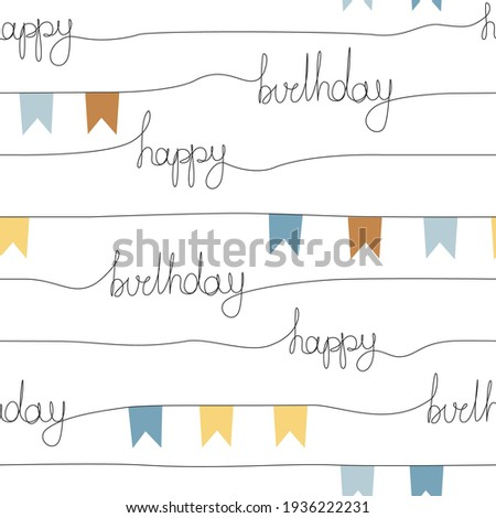 Happy Birthday flag garland vector seamless pattern. Hand drawn party lettering backdrop. One line calligraphic stripy background.