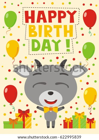 Happy birthday! Funny goat with gifts and balloons. Greeting card.