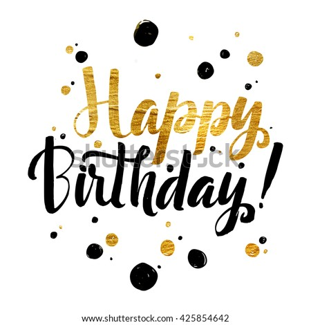 happy birthday you lettering gold frame stock vector happy birthday gold foil calligraphic message grunge 146