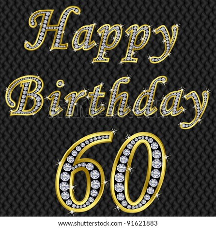 Happy 60 birthday, golden with diamonds, vector illustration