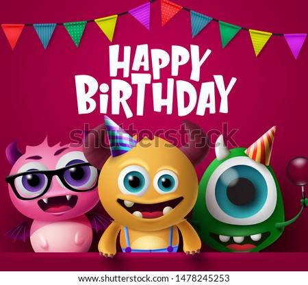 Happy birthday greeting card and monster characters vector design. Crazy cute little monsters characters wearing party hats in happy birthday text with colorful pennants in red background.