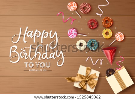 Happy birthday greeting card vector background concept. Happy birthday text in empty space for message with gift box, candy cane, hat, confetti and sweet colorful donuts element in wood background.