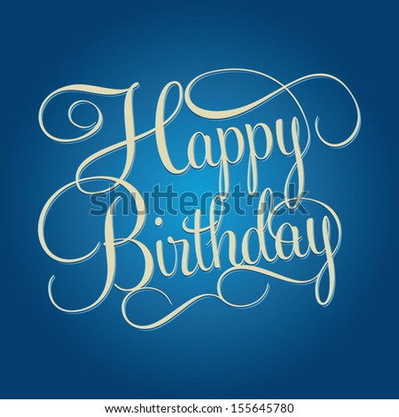 HAPPY BIRTHDAY hand lettering, handmade calligraphy, shopping business concept, vector background