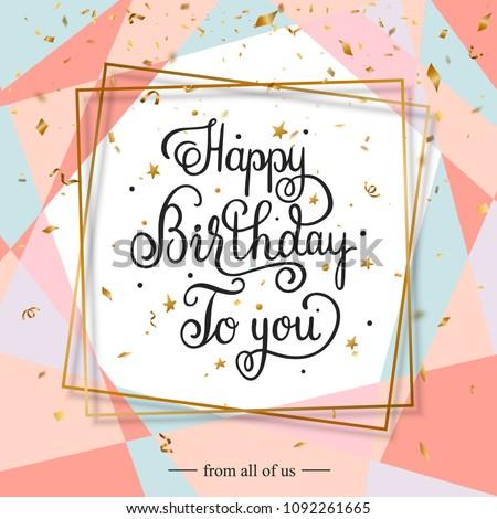 Happy Birthday handwritten lettering congratulations falling golden pieces of confetti and serpentine. Vector illustration Stock foto ©