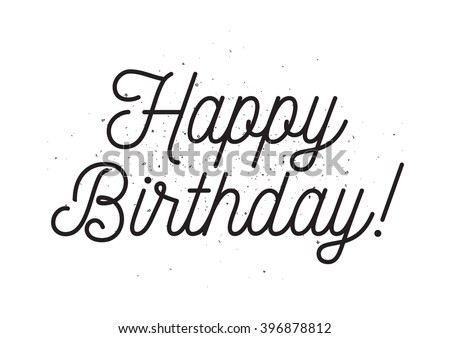 Birthday or joyeux anniversaire greeting and invitation card happy birthday inscription greeting card with calligraphy hand drawn lettering design photo overlay bookmarktalkfo Choice Image