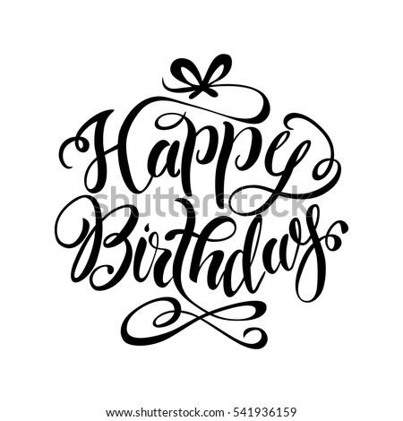 Happy birthday lettering .hand drawn.vector illustration