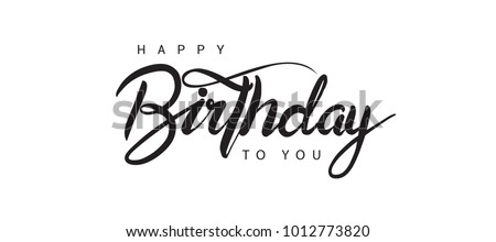 Happy Birthday lettering text banner, black color. Vector illustration.