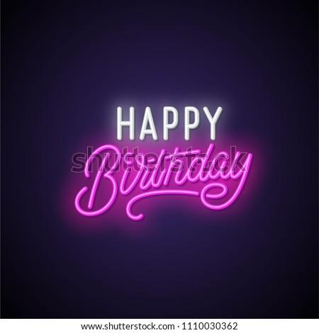 Happy birthday neon signboard. Vector illustration.