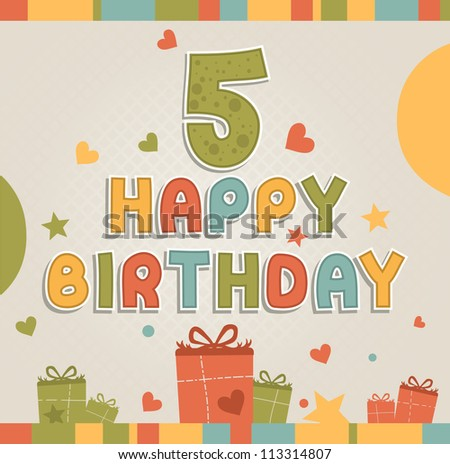 Happy birthday. Number five - stock vector