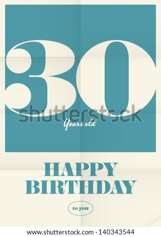 happy birthday poster card thirty yeas old type font on paper poster background vector editable