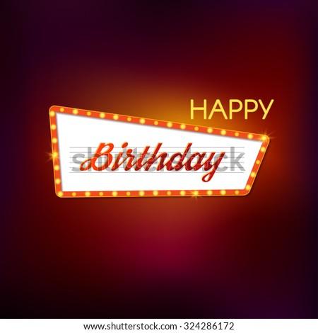 Happy birthday retro light sign. Vector design