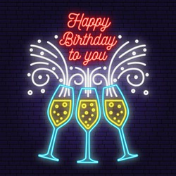 Happy Birthday to you neon sign. Stamp, badge, sticker, card with Champagne glasses. Vector. Neon design for birthday celebration emblem. Night neon signboard