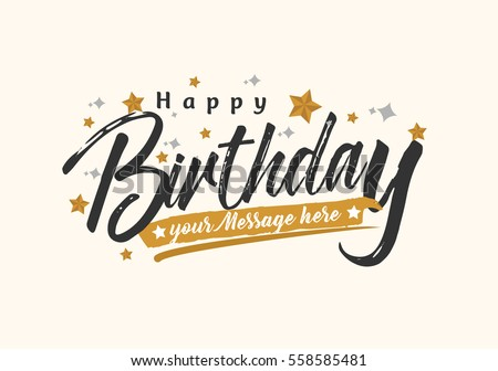 Happy Birthday Typographic vector design for greeting card, birthday card, invitation card, isolated text, lettering composition. Vector Illustration eps.10