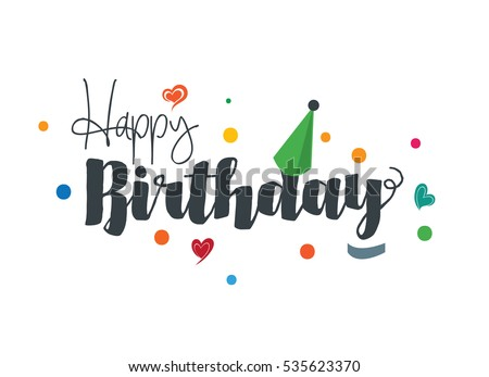 happy birthday text download free vector art stock graphics images