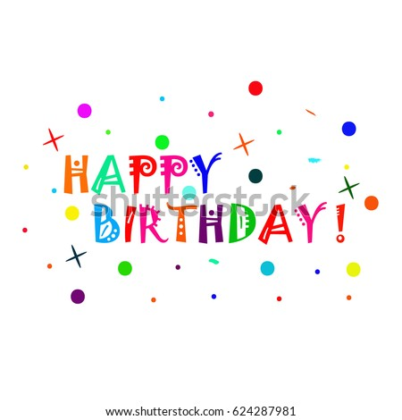 Happy Birthday Typographic Vector Design For Greeting Cards