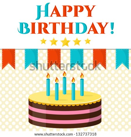 Happy birthday vector greeting card with cake, flags decoration, stars. Can be used lake print template, decoration, banner