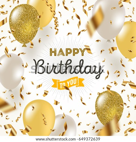 Shutterstock Happy birthday vector illustration - Golden foil confetti and white and glitter gold balloons.